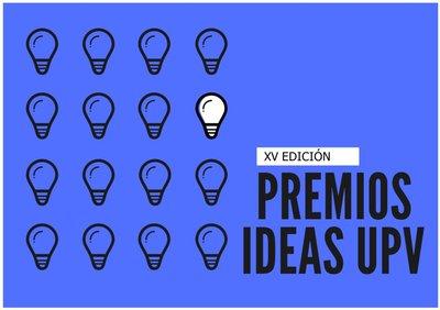 XV Edición Premios Ideas UPV