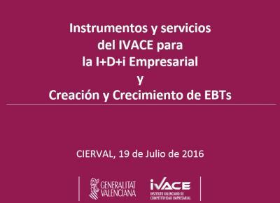 Iniciativas y apoyo en el ámbito regional: Creación Empresas Base Tecnológica
