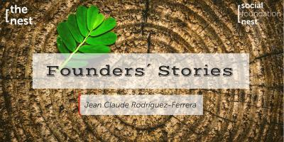 Founders´Stories - Jean Claude Rodríguez-Ferrera