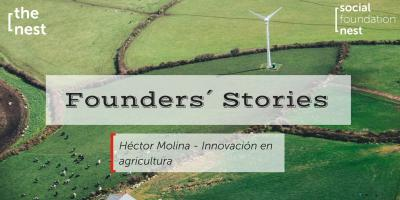 Founders´ Stories Héctor Molina