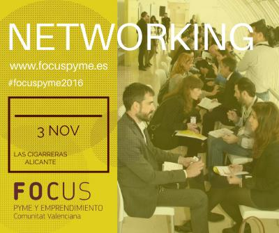 Networking en Focus Pyme y Emprendimiento 2016