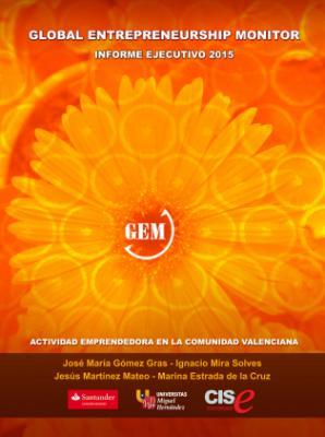 Informe Global Entrepreneurship Monitor Comunidad Valenciana 2015