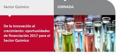 De la innovación al crecimiento: oportunidades de financiación 2017 para el Sector Químico