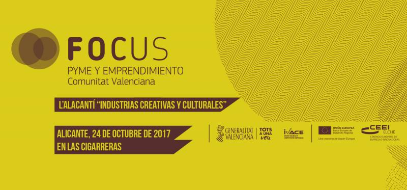 Asiste a Focus Pyme y Emprendimiento L´Alacantí, 24 de octubre