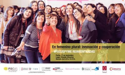 #FocusPyme: En femenino plural: Innovación y Cooperación