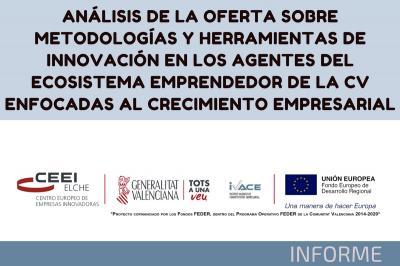 Análisis sobre metodologías y herramientas de innovación del ecosistema emprendedor de CV