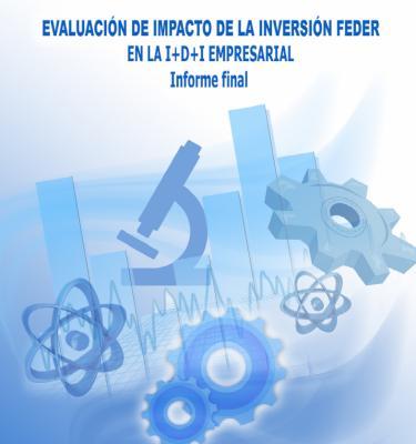 Evaluación de impacto de la inversión FEDER  en la I+D+I Empresarial