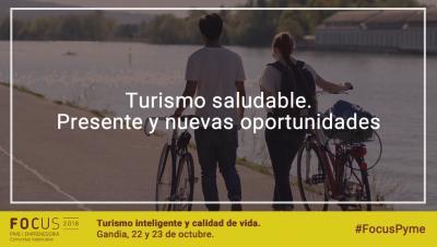 Turismo saludable. Presente y nuevas oportunidades