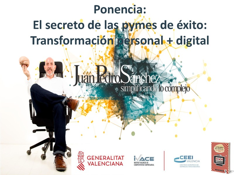 Ponencia: Conoce el secreto de las pymes de éxito: transformación personal + digital