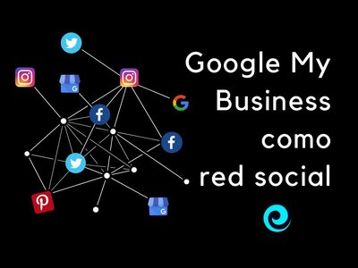 Google My Business como motor social