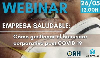 Empresa Saludable: cómo gestionar el Bienestar Corporativo post COVID-19