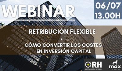 """Webinar: """"Retribución Flexible: cómo convertir los costes en inversión capital"""""""