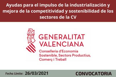 Ayudas para la industrialización y mejora de la competitividad y sostenibilidad de los sectores de la CV